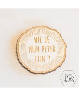 """Houten label """" Wil je mijn peter zijn"""""""